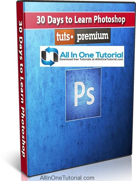 30.Days.to.Learn.Photoshop.Cover (AllInOneTutorial.com)